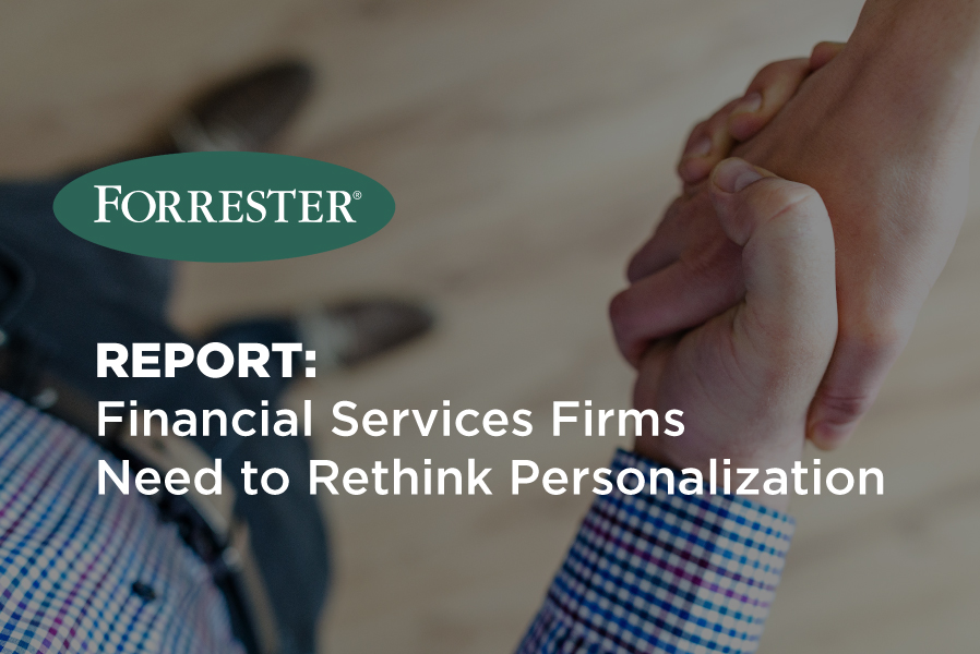 Forrester: Banks Need to Rethink Personalization