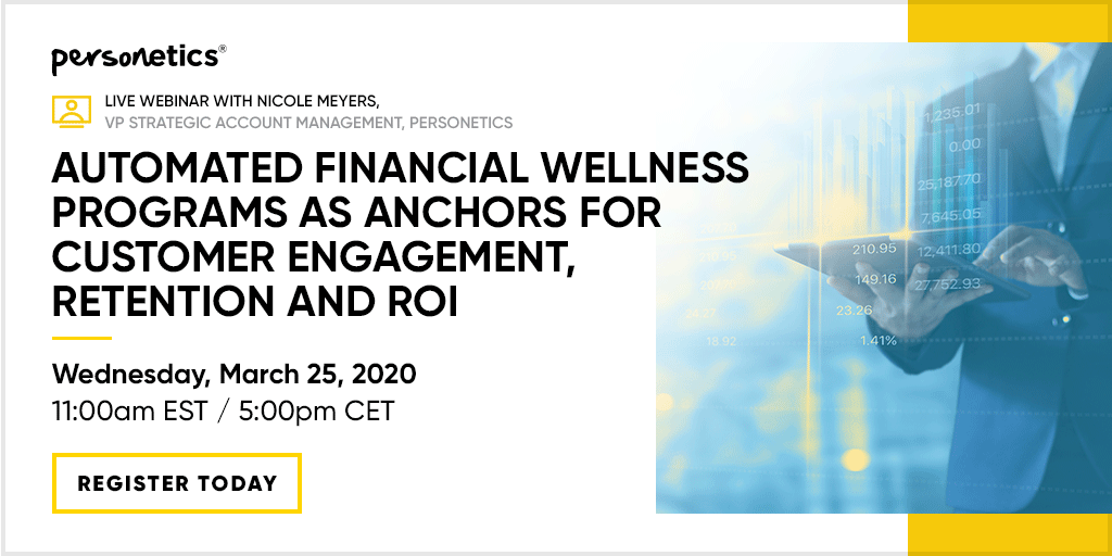 [Webinar Replay] Automated Financial Wellness Programs as Anchors for Customer Engagement, Retention and ROI