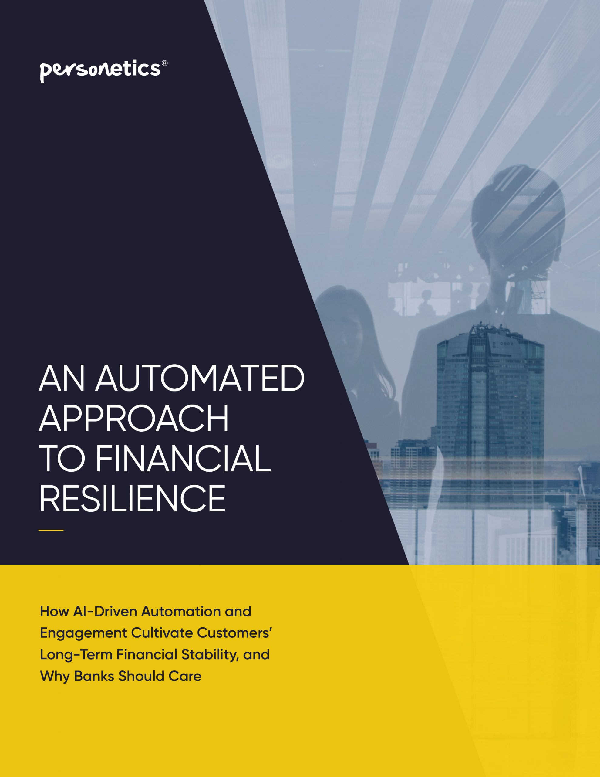 AN AUTOMATED APPROACH TO FINANCIAL RESILIENCE