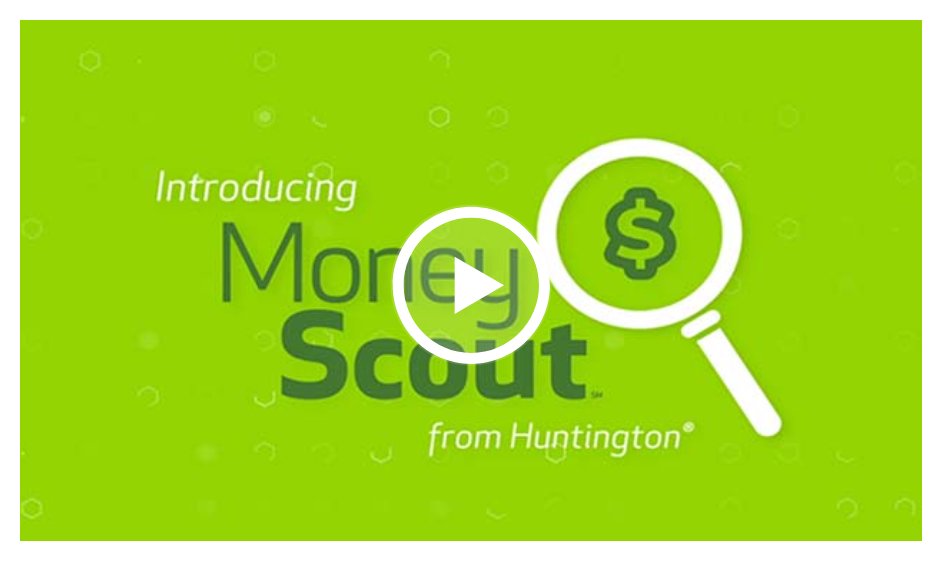 Huntington Launches Money Scout – Automated Savings Tools To Boost Customer Financial Resilience