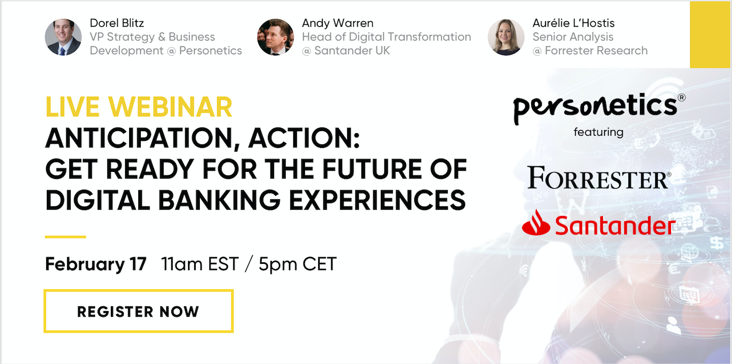 [Webinar Replay] Anticipation, Action: Get Ready For The Future Of Digital Banking Experiences
