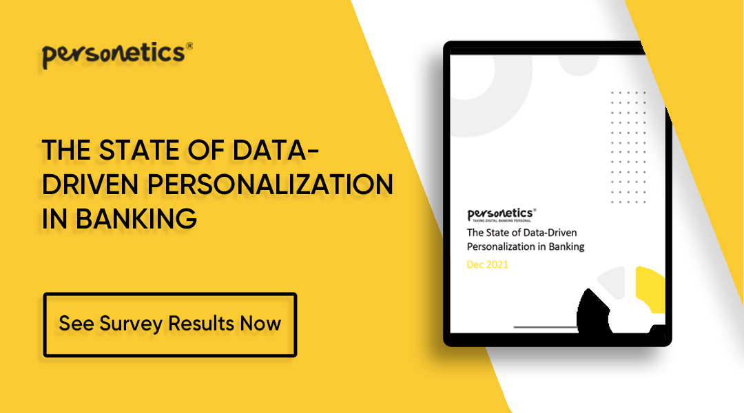 The State of Data-Driven Personalization in Banking, 2021