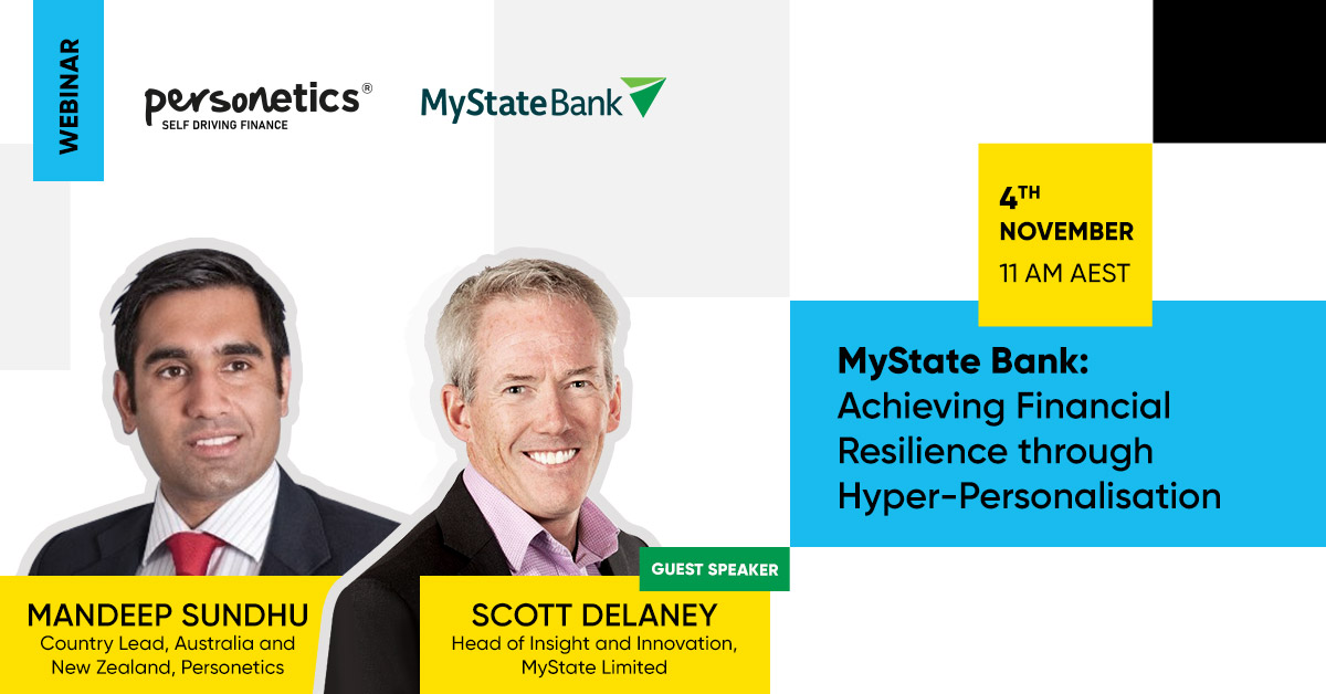 [Live Webinar] MyState Bank: Achieving Financial Resilience through Hyper-Personalisation